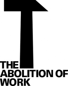 TheAbolitionOfWork