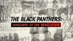 Black August Film Screening: The Black Panther Party - Vanguard of the Revolution
