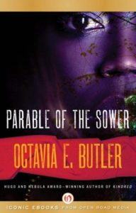 Revolutionary Fiction: Octavia Butler's Parable Novels