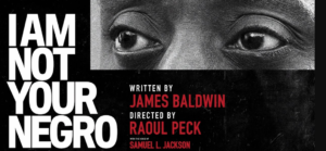 I Am Not Your Negro -- Film Screening
