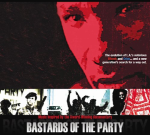 Bastards of the Party - Film