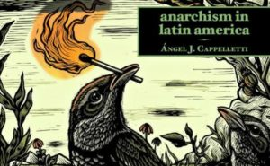 Anarchism in Latin America
