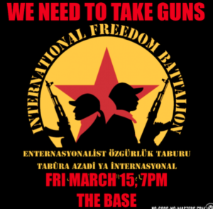 We Need To Take Guns - Rojava Benefit Screening